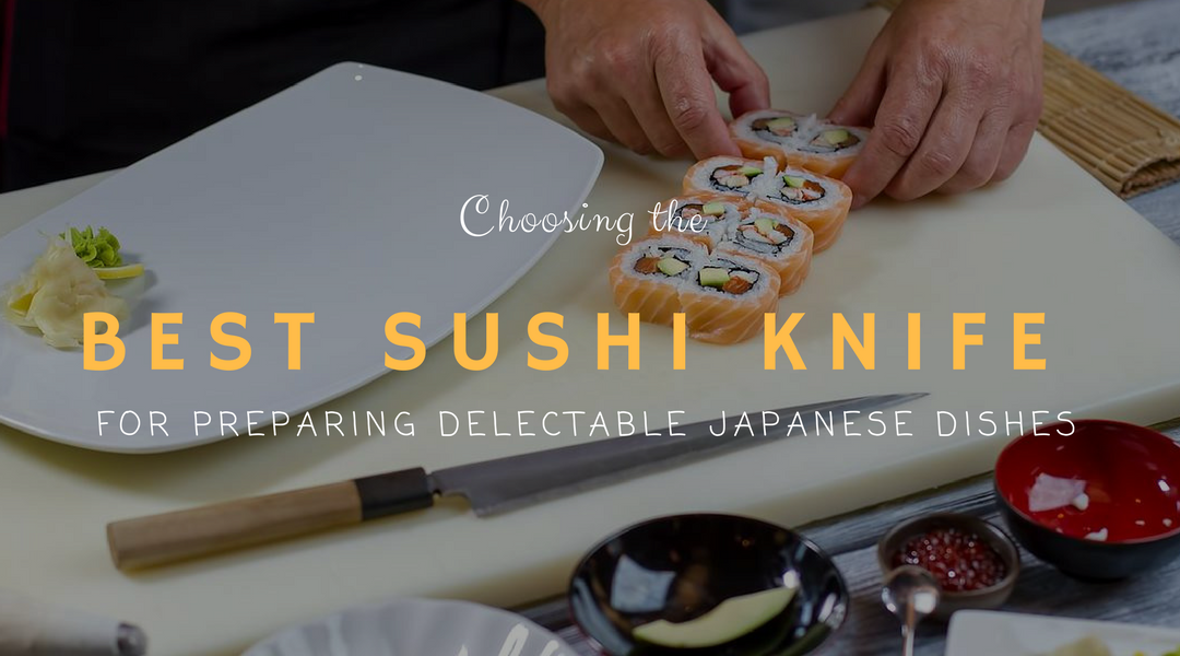 Best Sushi Knife Reviews 2018: Top 5+ Recommended