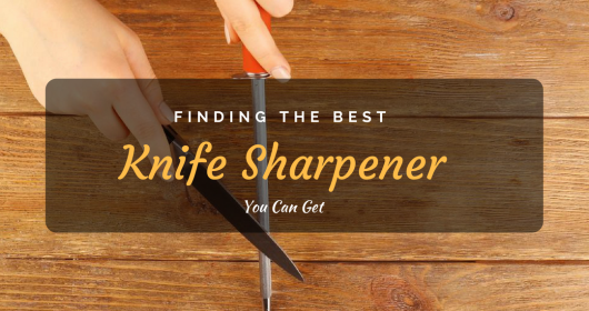 Best Knife Sharpener Reviews 2018: Top 5+ Recommended