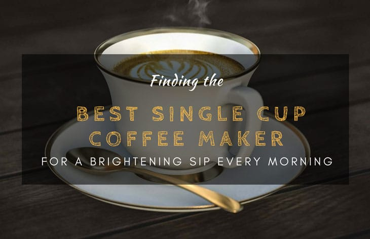 Best Single Cup Coffee Maker Reviews 2019: Top 5+ Recommended 1 #cookymom