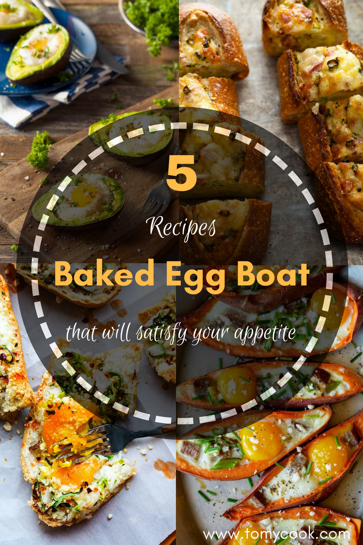 Mouth-watering Baked Egg Boat Recipes that will satisfy your appetite