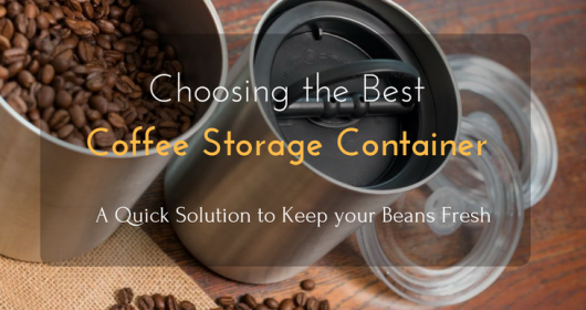 Best Coffee Storage Reviews 2018: Top 5+ Recommended