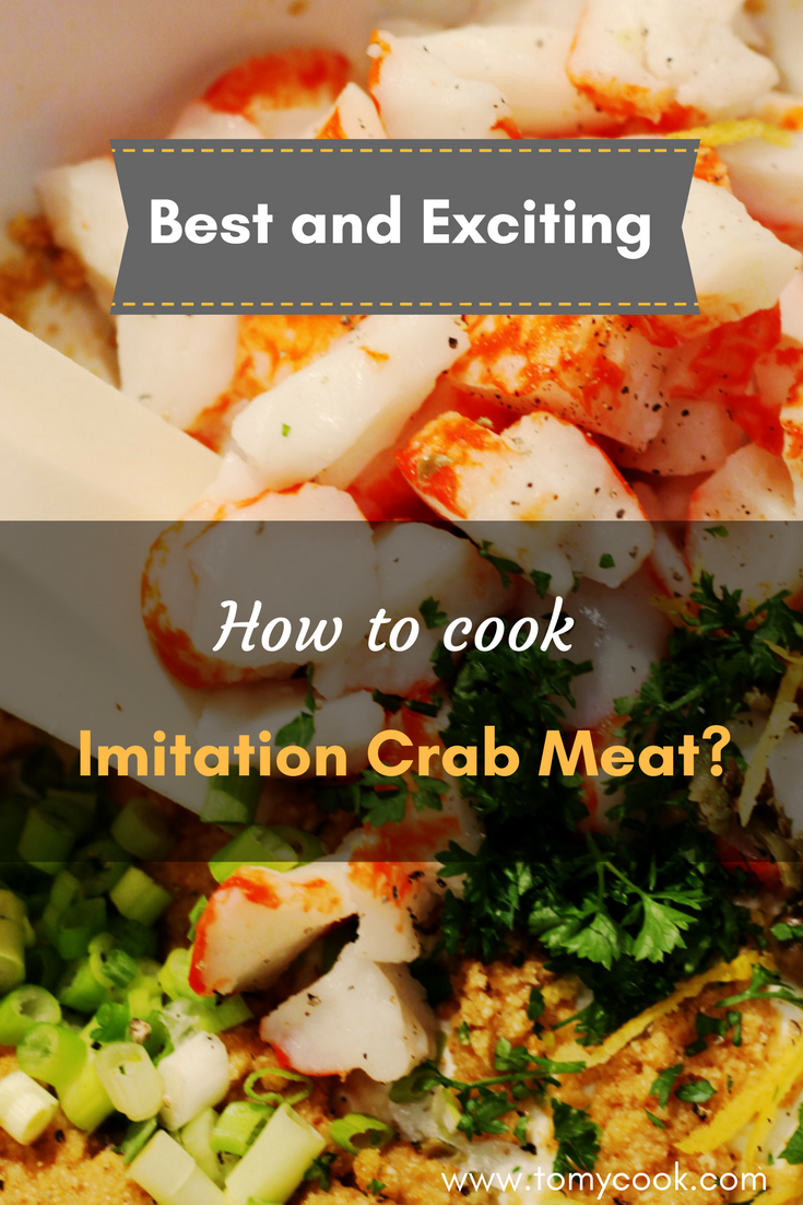 Best and Exciting: How to cook Imitation Crab Meat?