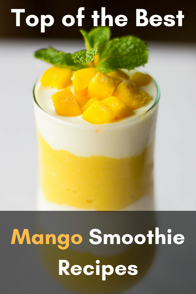 Top 25 of the Best Mango Smoothie Recipes