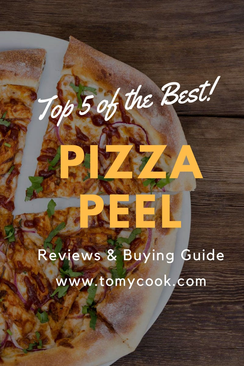 Best Pizza Peel Reviews 2018: Top 5+ Recommended