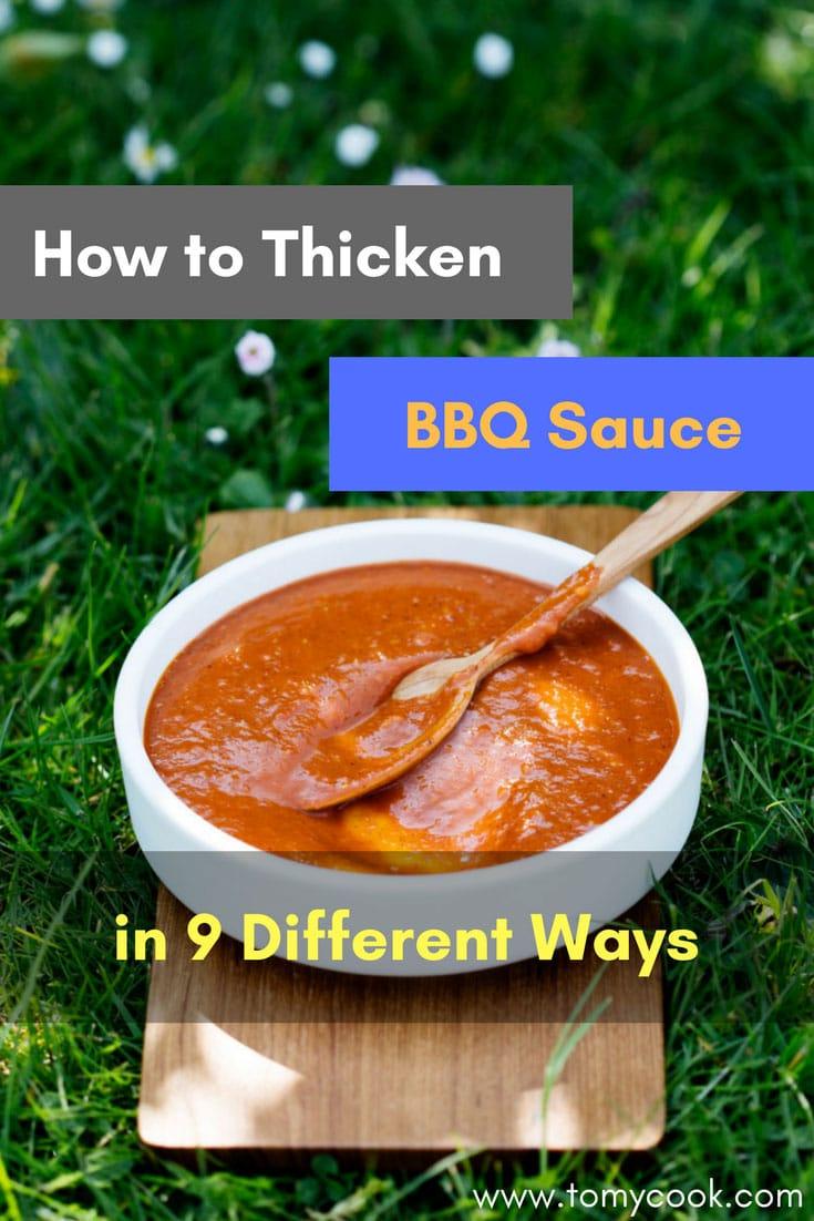 How to Thicken BBQ Sauce in 9 Different Ways 4 #cookymom