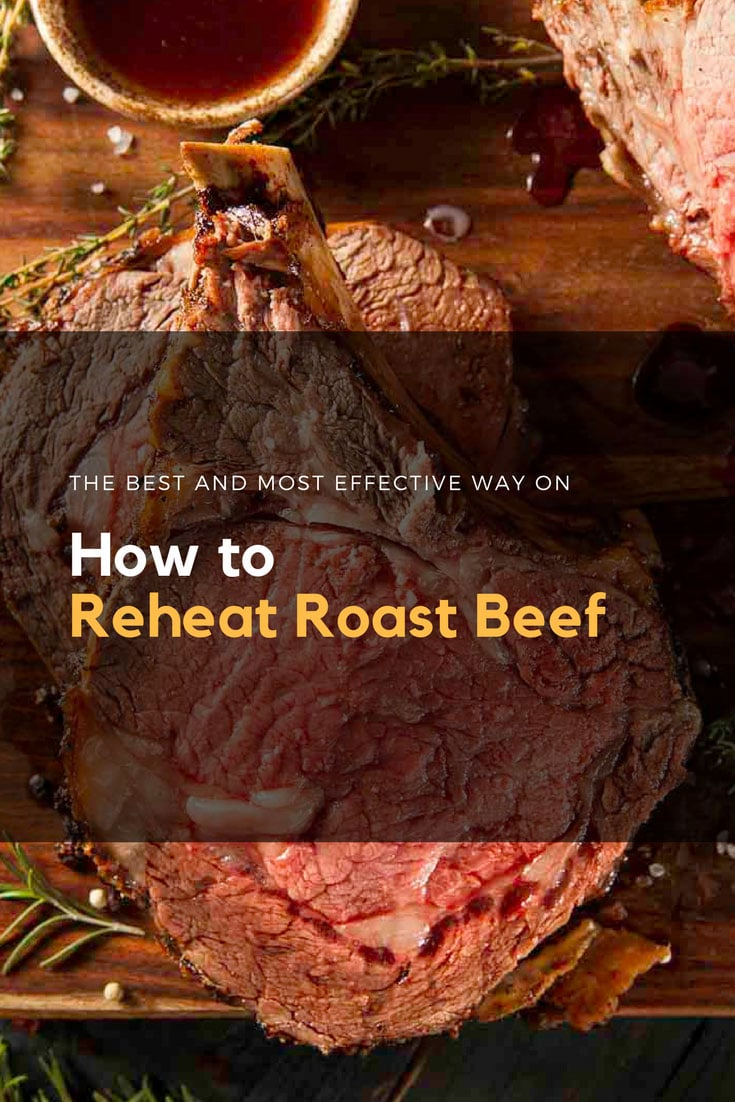 The Best and Most Effective Way On How To Reheat Roast Beef 1 #cookymom