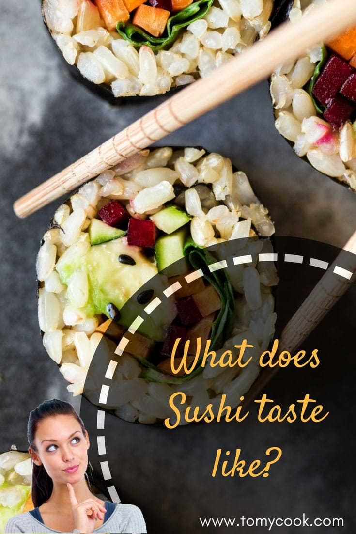 The Best Taste: What does Sushi taste like? 5 #cookymom